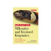 Barrons Reptile Keepers Guide - Milksnakes & Tricoloured  King Snakes